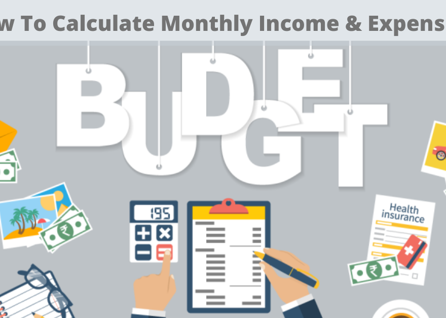 How To Calculate Monthly Income & Expenses_